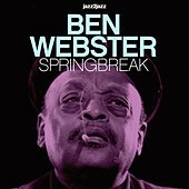Springbreak - Ballads Only von Ben Webster