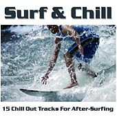 Surf & Chill - 15 Chill Out Tracks For After-Surfing by Various Artists