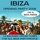 Ibiza Opening Party 2006 by Various Artists