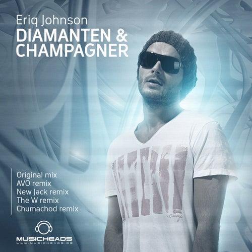 Diamanten & Champagner by Eriq Johnson