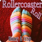 Rollercoaster Roll de Honey