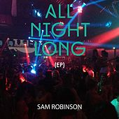 All Night Long (EP) fra Sam Robinson