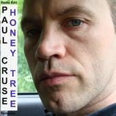 Honey Tree (Radio Edit Remaster) by Paul Cruse