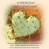Heart of Arizona by the Yarrow