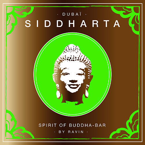 Siddharta, Spirit of Buddha-Bar Vol. 6 by DJ Ravin