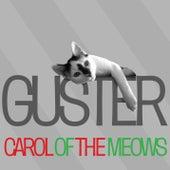 Carol Of The Meows de Guster
