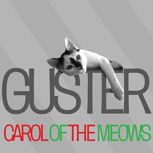 Carol Of The Meows by Guster