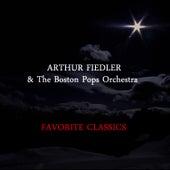 Favorite Classics von Boston Pops Orchestra
