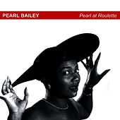 Pearl At Roulette von Pearl Bailey