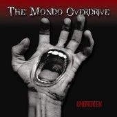 Unbroken by The Mondo Overdrive
