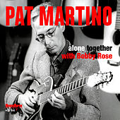 Alone Together by Pat Martino
