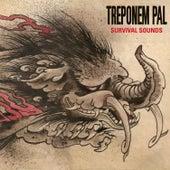 Survival Sounds by Treponem Pal
