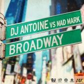 Broadway by DJ Antoine