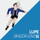 Dragon Love by La Lupe