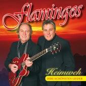 Heimweh - Ihre schönsten Lieder by The Flamingos
