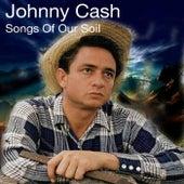 Johnny Cash Songs Of Our Soil de Johnny Cash