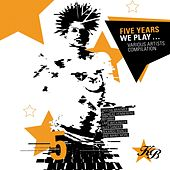 Five Years...We Play! by Various Artists
