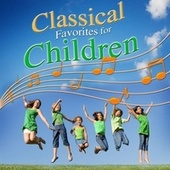 Classical Favorites for Children de Various Artists