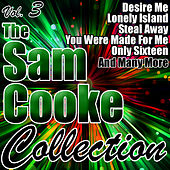 The Sam Cooke Collection Vol. 3 by Sam Cooke