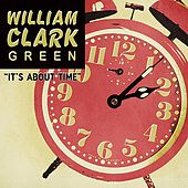 It's About Time de William Clark Green