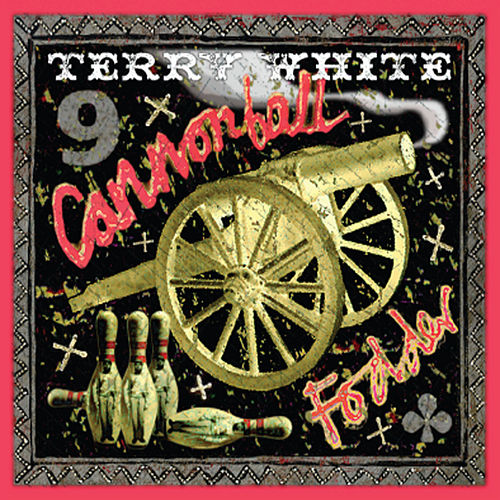 Cannonball Fodder by Terry White