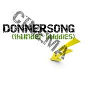 Donnersong (Thunder Buddies) von Cinema