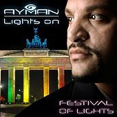 Lights On by Ayman