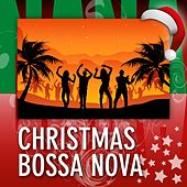 Christmas Bossa Nova von Various Artists