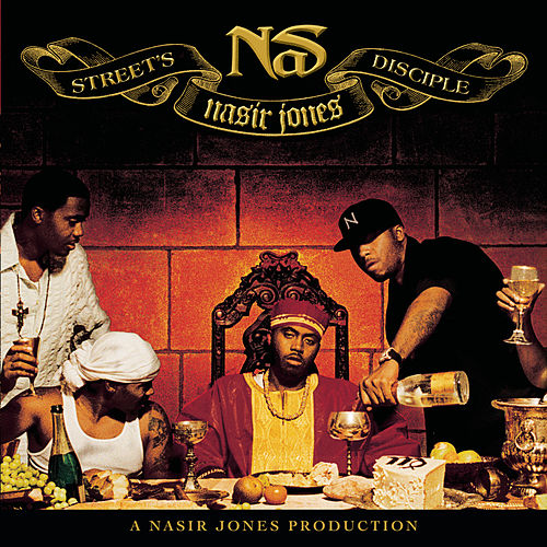 Street's Disciple by Nas