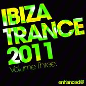 Ibiza Trance 2011 - Volume Three - EP de Various Artists