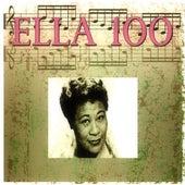 Ella 100 (100 Original Songs) by Ella Fitzgerald