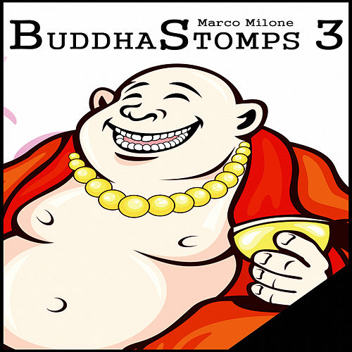 BuddhaStomps 3 by Marco Milone