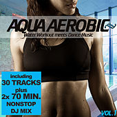 Aqua Aerobic - Water Workout meets Dance Music by Various Artists