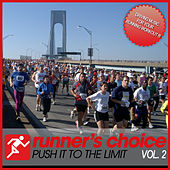 Runner's Choice Vol. 2 - Push It To The Limit (incl. Nonstop-Running-Workout Mix) by Various Artists
