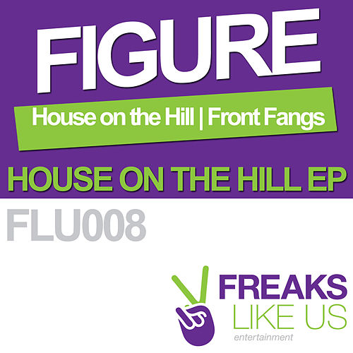 House on the Hill EP by The Figure