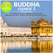Buddha Lounge Essentials India Vol. 3 (incl. 2 Hotel Bar Mixes by DJ Costes) de Various Artists