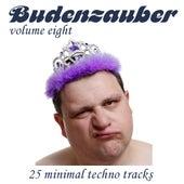 Budenzauber Vol. 8 - 25 Minimal Techno Tracks by Various Artists