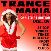Trance Mania Worldwide Vol. 4 - Christmas Edition by Various Artists
