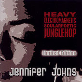 Heavy Electromatic Soularpoetic Junglehop by Jennifer Johns