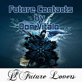 Future Contacts by Don Vitalo by Various Artists