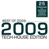 Best of 2009 - Tech-House Edition de Various Artists