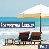 Formentera Lounge Vol. 1 by Various Artists