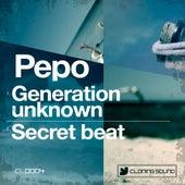 Generation Unknown / Secret Beat de Pepo