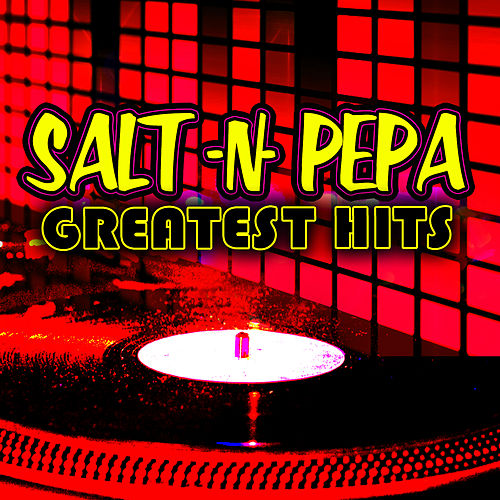 Greatest Hits by Salt-n-Pepa