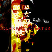 Radio Hits by Clarence Carter