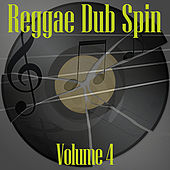 Reggae Dub Spin Vol 4 de Various Artists