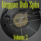 Reggae Dub Spin Vol 3 by Various Artists