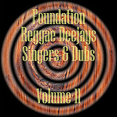 Foundation Deejays Singers & Dubs Vol 11 de Various Artists