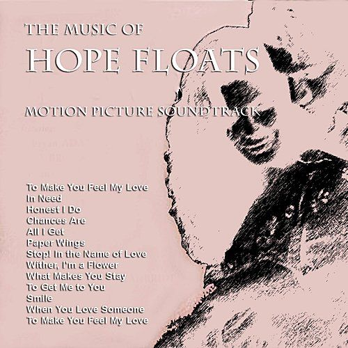 The Music from 'Hope Floats' by Various Artists