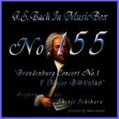 Bach In Musical Box 155 / Brandenburg Concert No1 F Major Bwv1046 by Shinji Ishihara